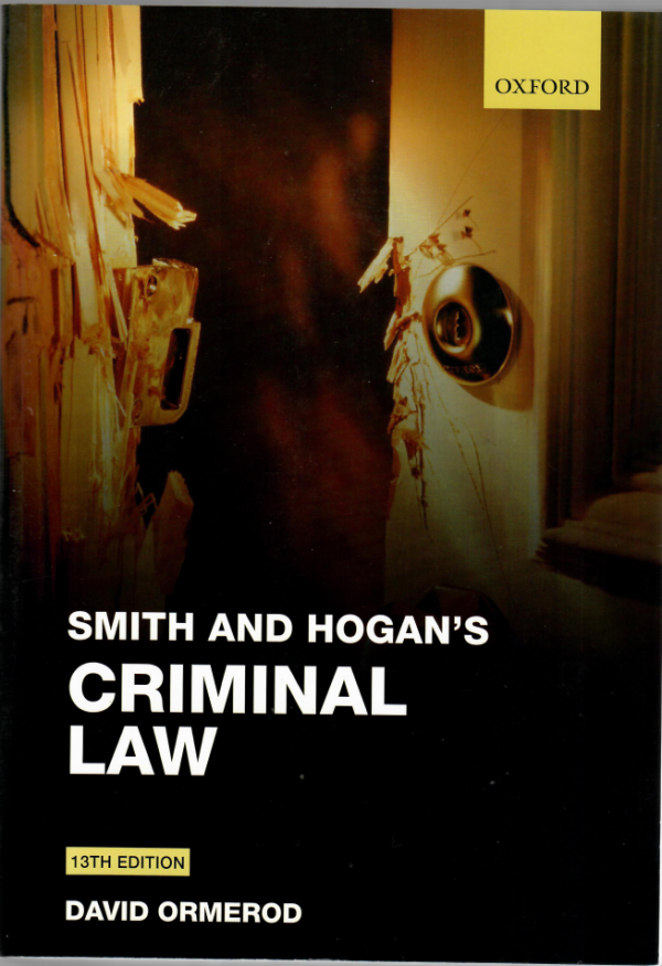 study book Smith and Hogan's Criminal Law 13th edition by david ormerod