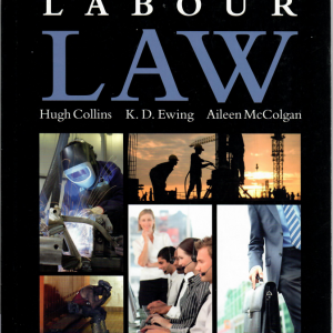 Labour Law - §Law in Context - First edition